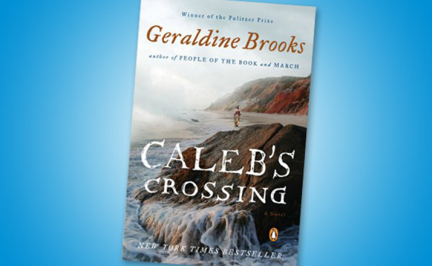 """2013 One Book, One San Diego selection, """"Caleb's Crossing."""""""