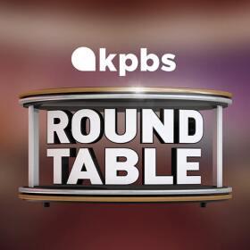 podcast_600-KPBSRoundtable.jpg
