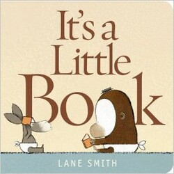 """""""It'a a Little Book"""" by Lane Smith Book Cover Thumbnail"""