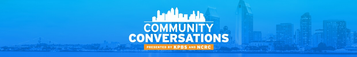 Community Conversations presented by KPBS and NCRC banner