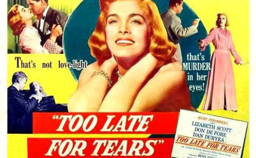 """A lobby card for the film noir, """"Too Late For Tears,"""" which screened opening night of the fifth annual TCM Classic Film Festival."""