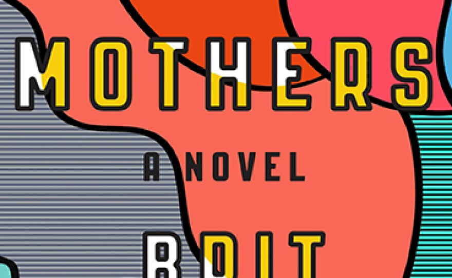 The book cover for the paperback edition of 'The Mothers' by Brit Bennett, published October 10, 2017.