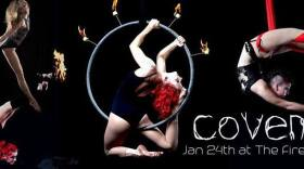 Anna Yanushkevich choreographs and performs in CoVen, a fire, circus, dance show at The Fire Garden on Jan. 24.