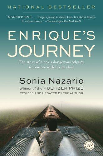 """""""Enrique's Journey"""" by Sonia Nazario"""