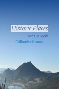 Historic Places with Elsa Sevilla Show