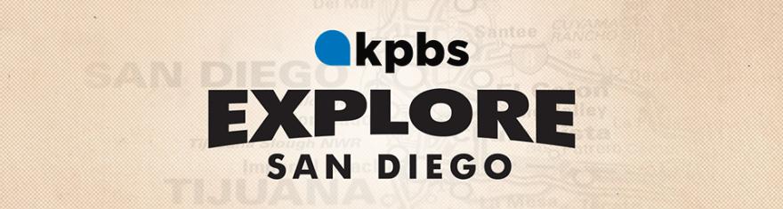 KPBS Explore San Diego Banner
