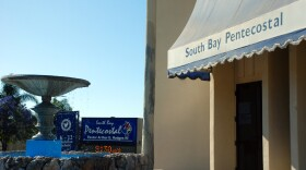 South Bay United Pentecostal Church in Chula Vista, May 20, 2020.