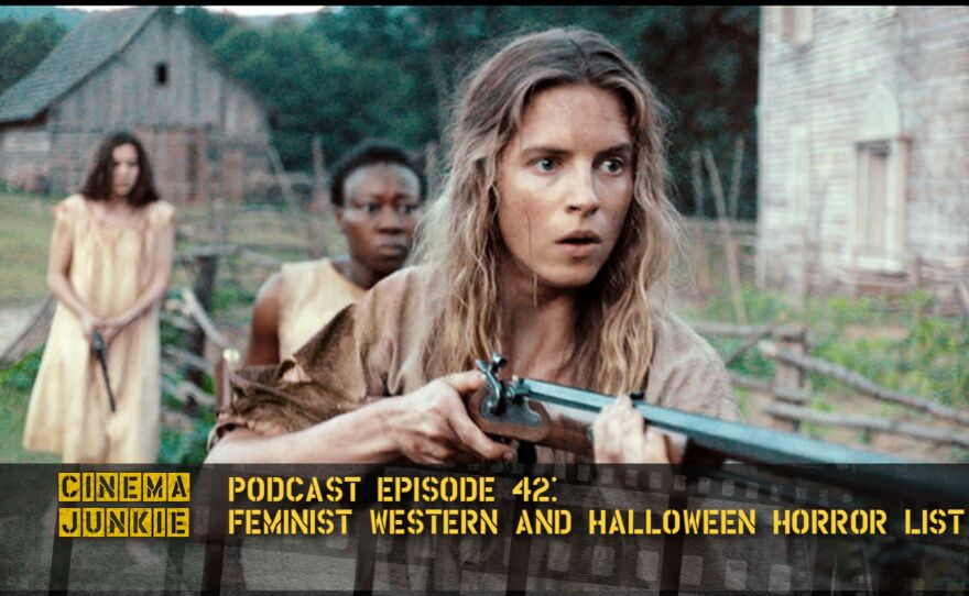 """Podcast Episode 42: combines a review of the feminist western """"The Keeping Room"""" and a recap of my 30 Days of Streaming Horror."""