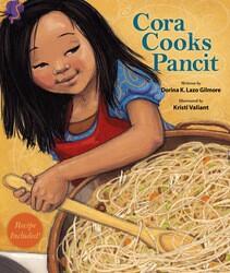 """Cora Cooks Pancit"" by Dorina K. Lazo Gilmore Book Cover Thumbnail"