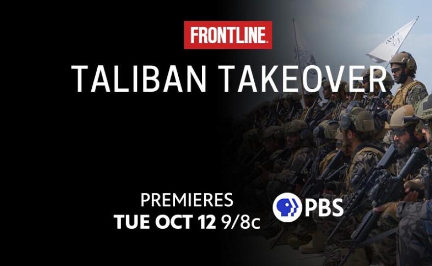 FRONTLINE: Taliban Takeover